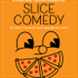Slice Comedy at Compass Pizza